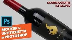 Come creare un Mockup da zero di un'etichetta per una bottiglia di vino in Photoshop