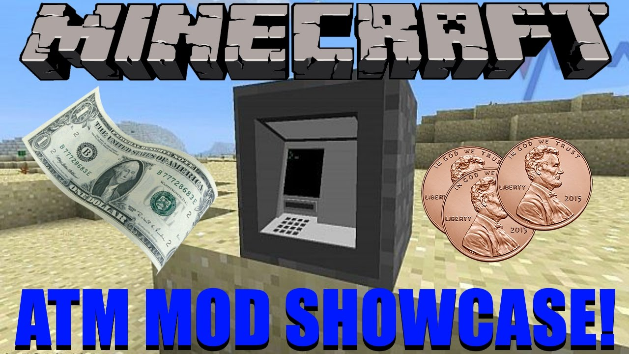 Atm Mod Showcase 4 Atm And Money Youtube