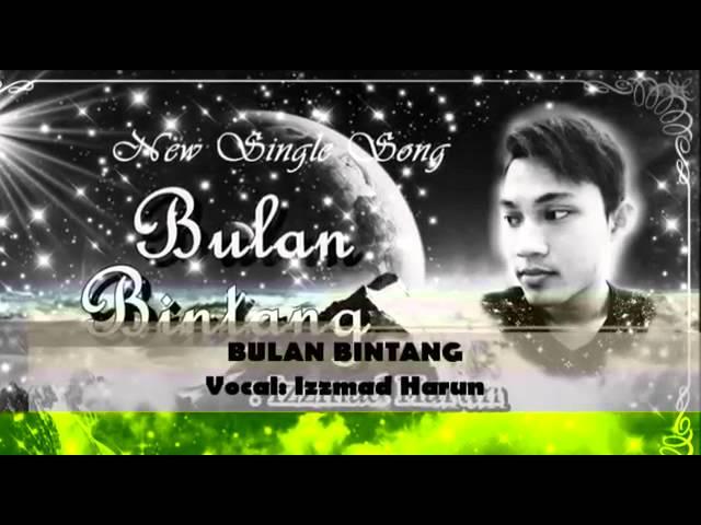 Bulan Bintang by Izzmad Harun - teaser song????