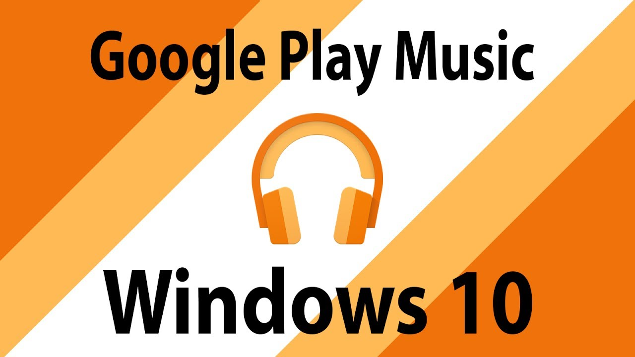 Nice Google Play Music App For Windows 10 Pc