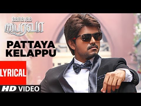 Pattaya Kelappu Lyrical Video Song |...