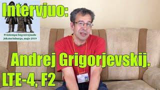 Intervjuo: Andrej Grigorjevskij. LTE-4, F2