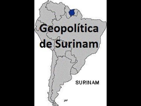 Geopolítica de Surinam: el país latinoamericano que nadie conoce
