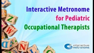 IM for Pediatric Occupational Therapists