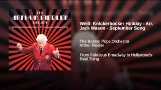 Weill: Knickerbocker Holiday - Arr. Jack Mason - September Song