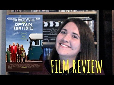 Captain Fantastic - Film Review