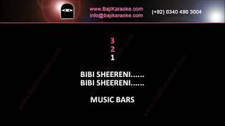 Bibi shirini - Video Karaoke - Pushto - by Baji Karaoke