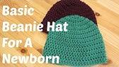 Basic Crochet Beanie Hat For A Newborn