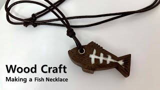 [Wood Craft] Making a Necklace…