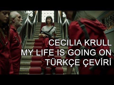Cecilia Krull - My Life Is Going On (Türkçe Çeviri)