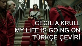 Baixar Cecilia Krull - My Life Is Going On (Türkçe Çeviri)