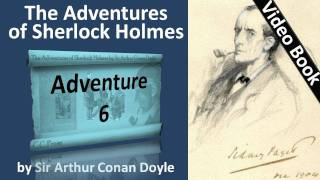 Adventure 06 - The Adventures of Sherlock Holmes by Sir Arthur Conan Doyle -