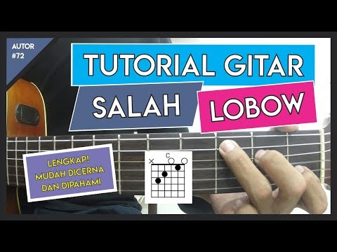 Tutorial Gitar ( SALAH - LOBOW ) GAMPANG BUAT PEMULA
