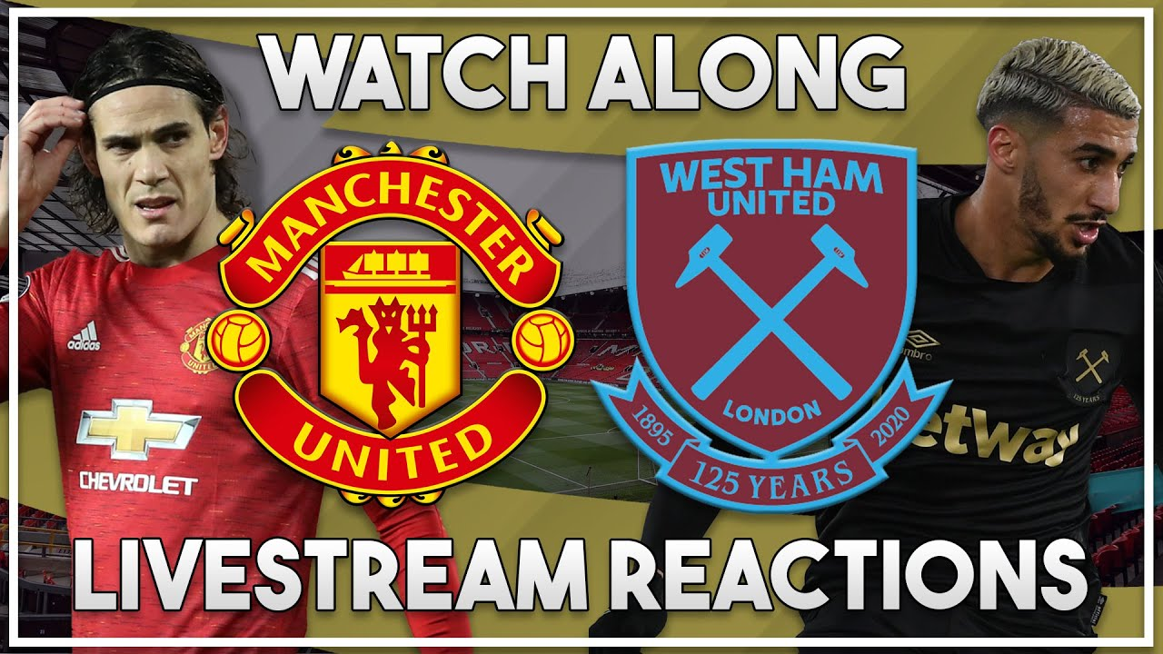 Man United vs West Ham Utd Live watch along!!! | FA Cup 5th Round LIVE