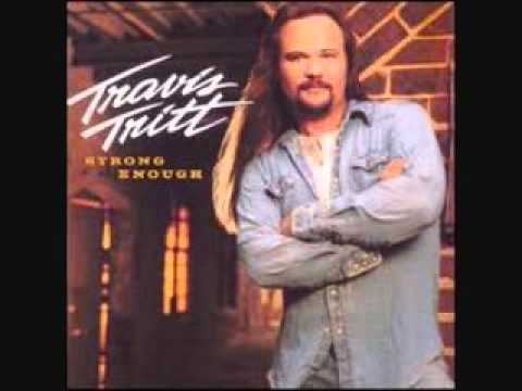 Travis Tritt - If You're Gonna Straighten Up (Strong Enough)
