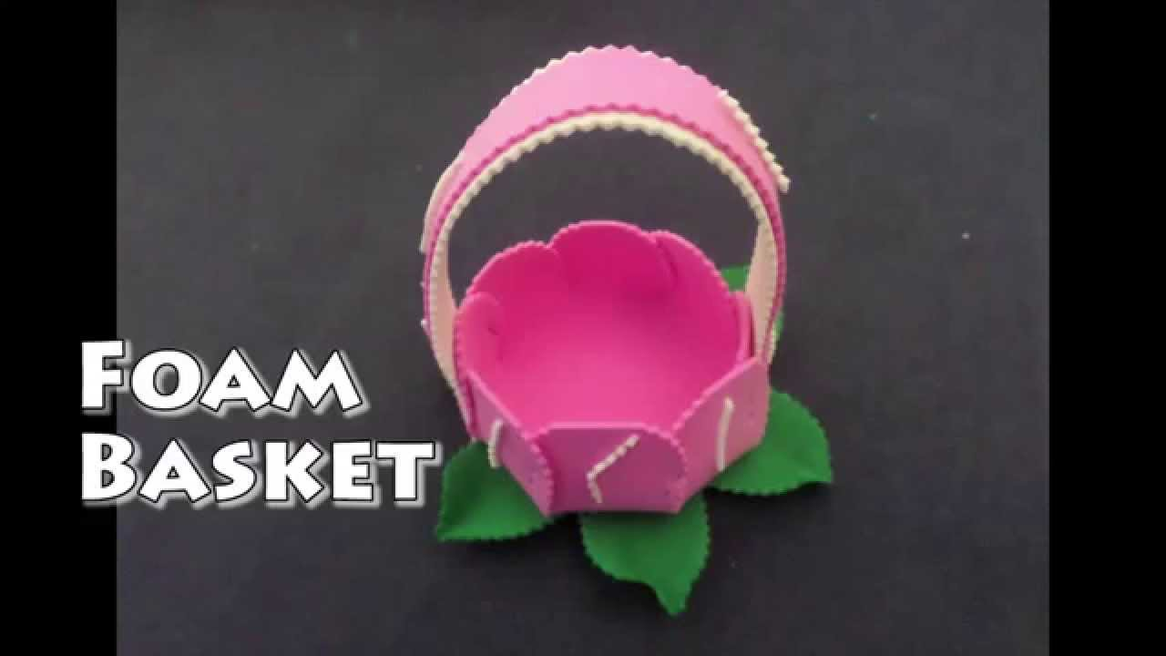 Foam basket diy youtube for Fomic sheet decoration youtube