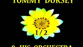 Tommy Dorsey - I May Be Wrong But I Think You