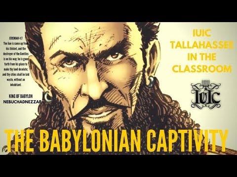 The Israelites : The Babylonian Captivity