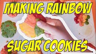 Making Rainbow Sugar Cookies! Yum!