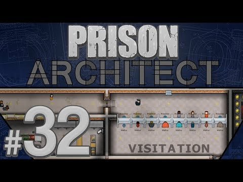 Prison Architect - Better Than Ever - PART #32