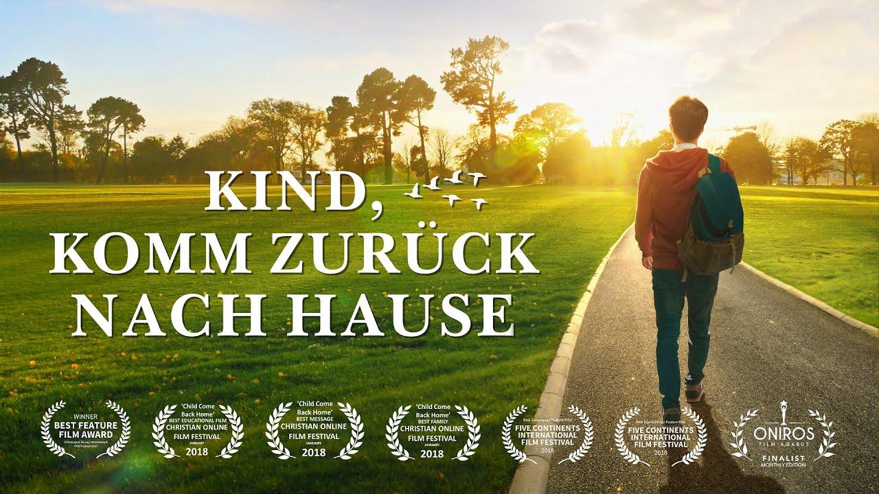 """Ganzer christlicher Film auf Deutsch   """"Kind, komm zurück nach Hause""""   Gottes Liebe und Erlösung"""
