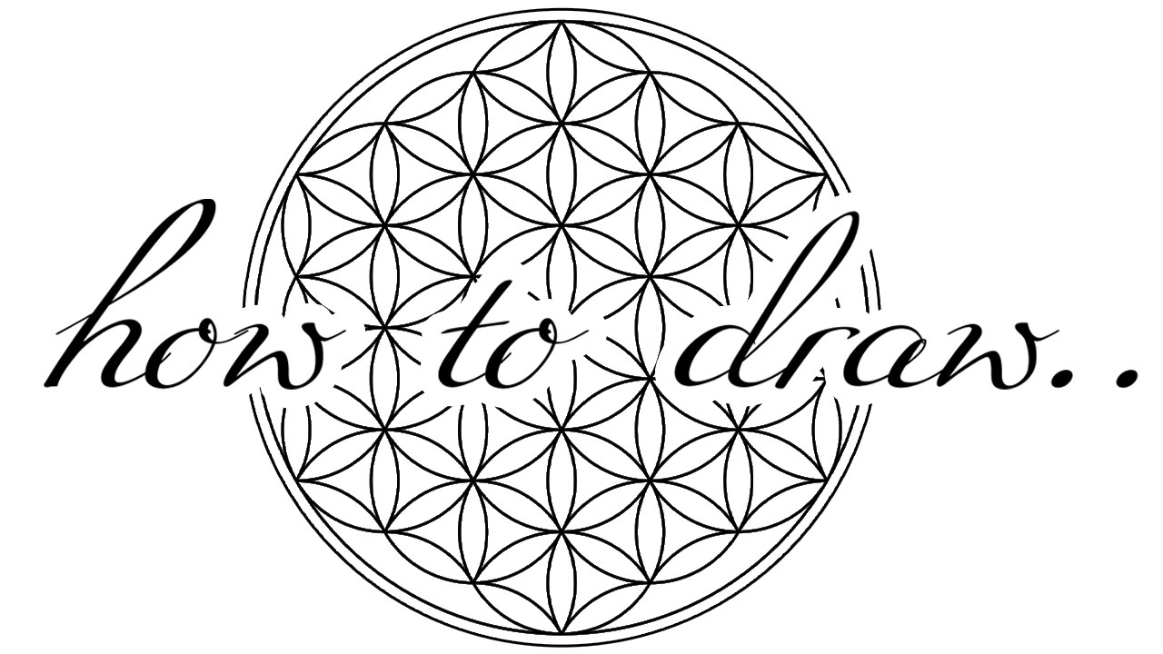 THE FLOWER OF LIFE - How To Draw
