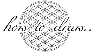 How To Draw The FLOWER OF LIFE ✎   Mandala ♥ DIY | Tutorial ♥