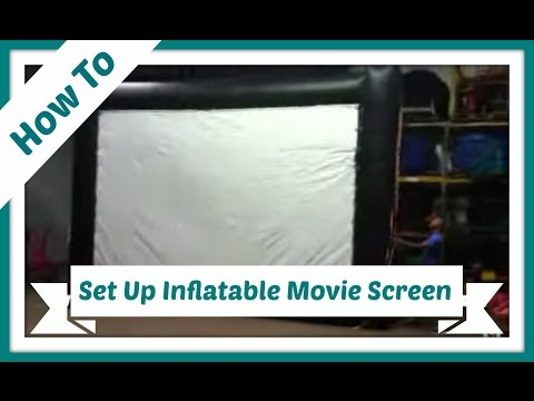 How to Set Up our Inflatable Movie Screen