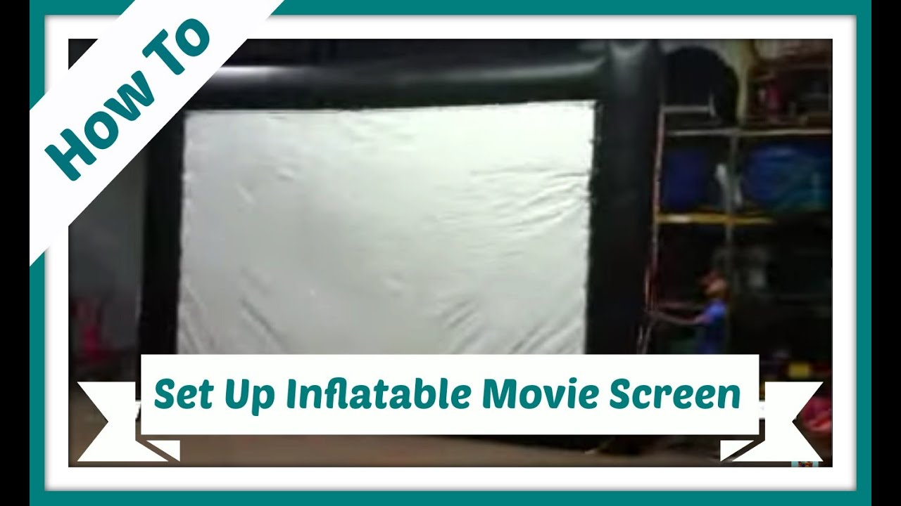 how to set up our inflatable movie screen youtube