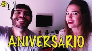 ANIVERSÁRIO - Vlog #11