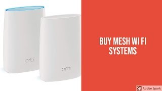 Buy Mesh Wi Fi Systems - Top Best Mesh Wi Fi Systems Reviews