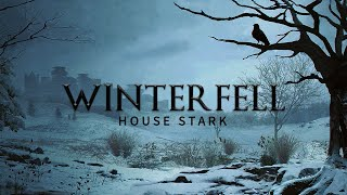 Game of Thrones Music \u0026 North Ambience | Winterfell - House Stark Theme