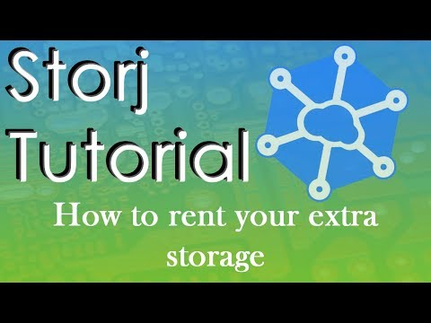 Storj Tutorial - How To Rent Your Spare Hard Drive Space