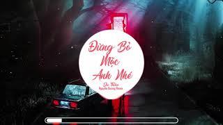 Đừng Bỏ Mặc Anh Nhé - Du Thiên (Shin Music)
