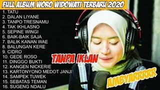 Woro Widowati - Kumpulan Lagu Full Album Cover Woro Widowati Terbaru 2020 #sobatambyar