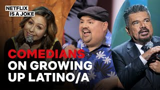 15 Minutes Of Comedians On Growing Up Latino And Latina | Netflix Is A Joke