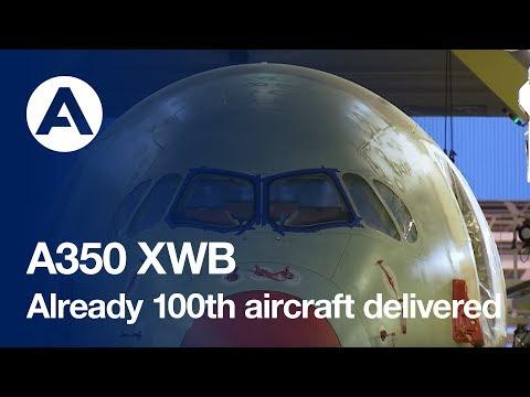 A350 XWB Already 100th aircraft delivered