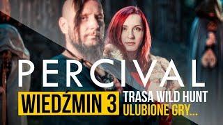 PERCIVAL o Wiedźminie 3, nowej trasie, ulubionych grach (wywiad)