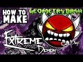 Geometry Dash (2.11) How to: Build an EXTREME Demon (Gameplay)