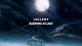 Video Sleeping At Last - Lullaby (Lyrics) download MP3, 3GP, MP4, WEBM, AVI, FLV Oktober 2017