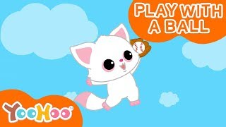 Play with a Ball | Baseball Valleyball Song | Kids Music | Children | Nursery Rhymes | Hello Aurora
