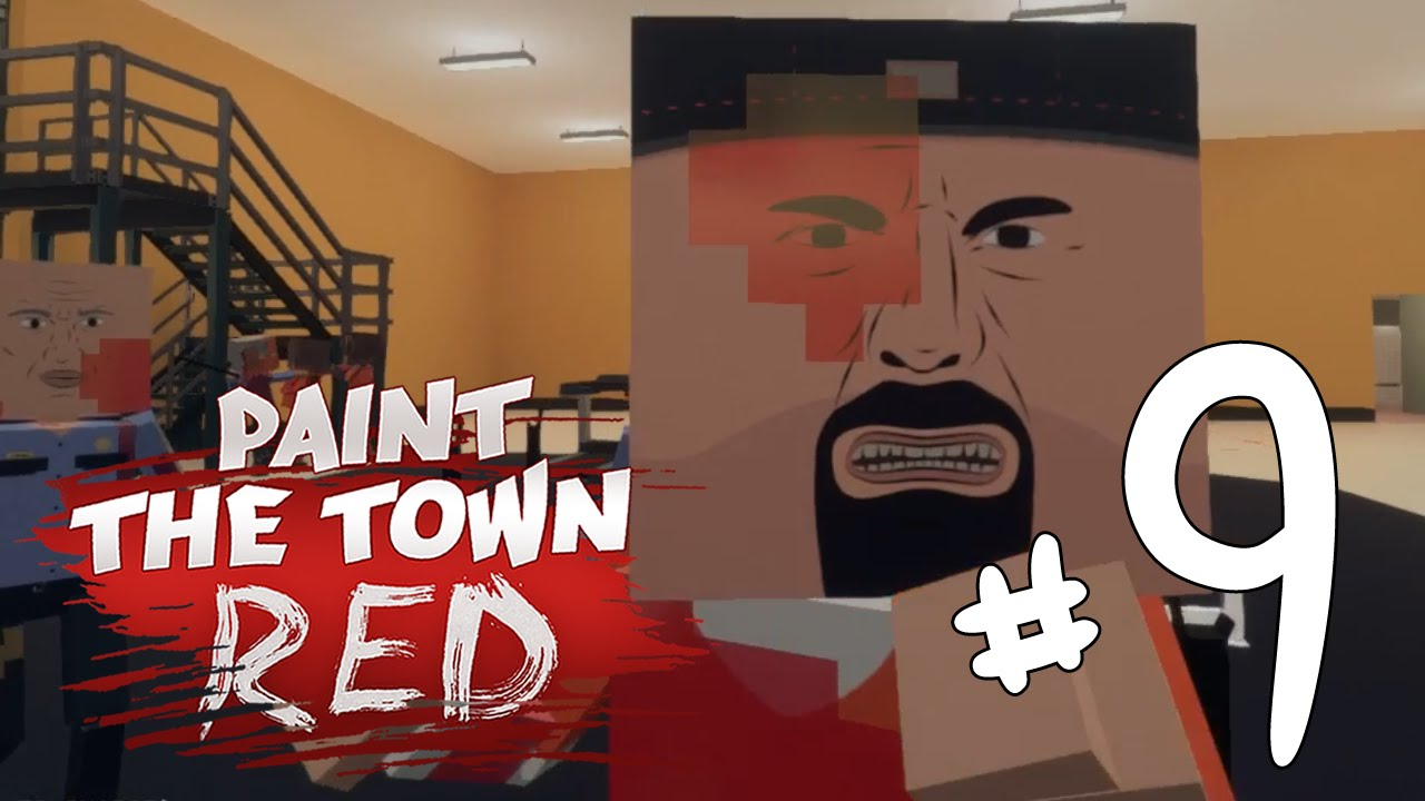 Prison level paint the town red let s play gameplay part 9