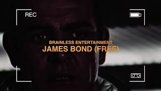 Brainless • James Bond