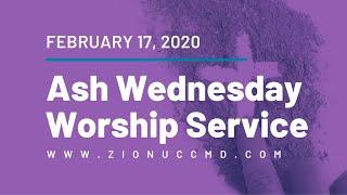 Ash Wednesday Worship Service - February 17, 2021