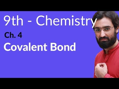 Covalent Bond - Chemistry Chapter 4 Structure of Molecules - 9th Class