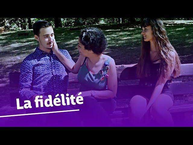 La fidélité - Au nom de l'amour !