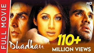 Dhadkan | Full Hindi Movie | Akshay Kumar, Shilpa Shetty, Suniel Shetty | Full HD 1080p