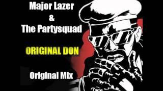 Major Lazer & The Partysquad - Original Don (Original Mix)
