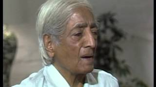 J. Krishnamurti - Ojai 1982 - Discussion with Scientists 4 - What is a healthy mind?