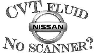 How to set Nissan CVT fluid level without a scanner - Transmission fluid level